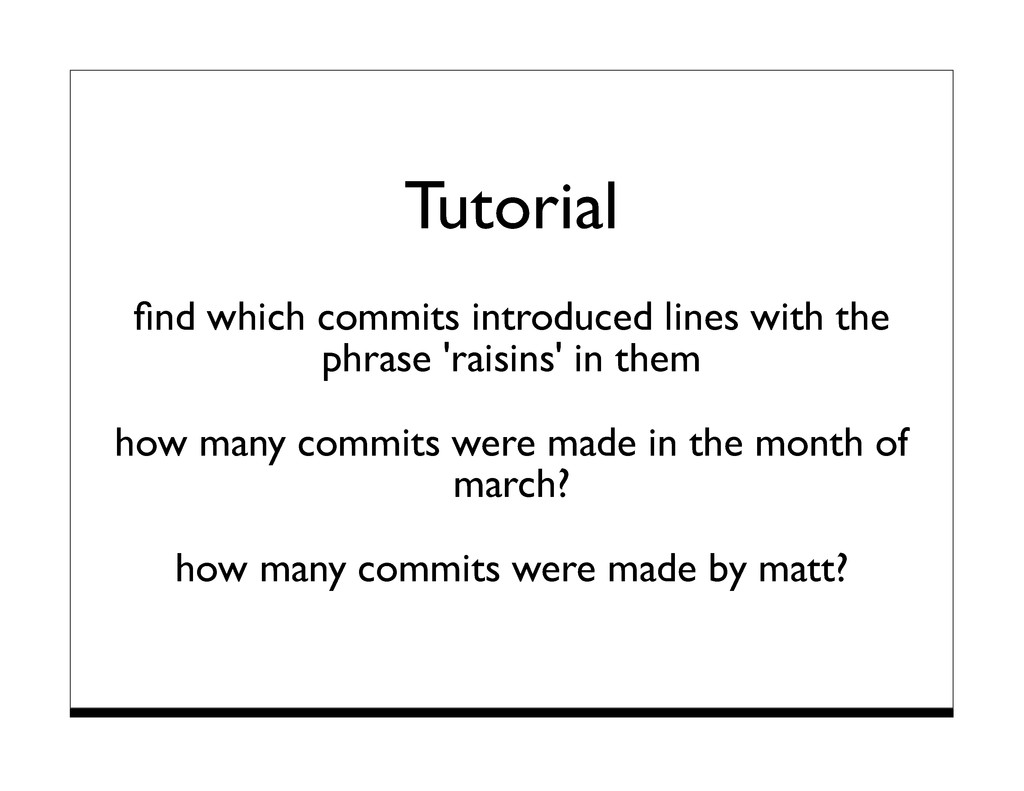 Tutorial find which commits introduced lines wit...