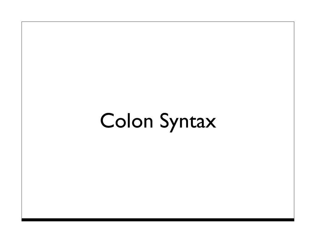 Colon Syntax