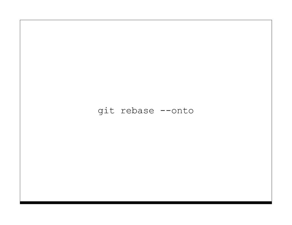 git rebase --onto