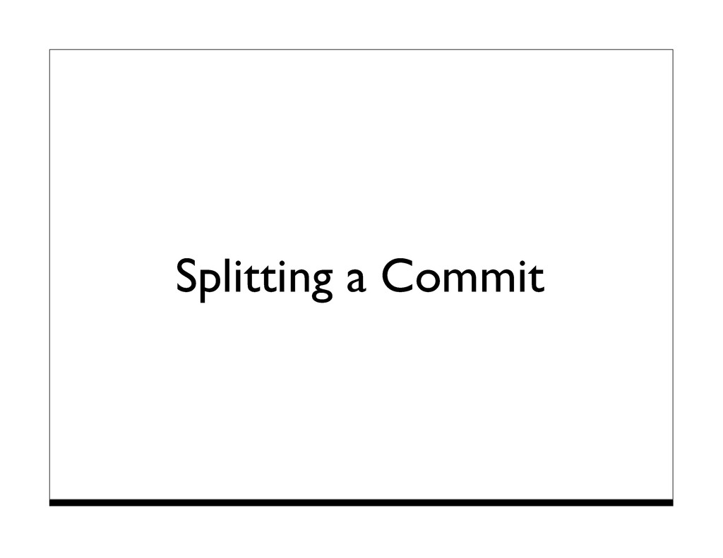 Splitting a Commit