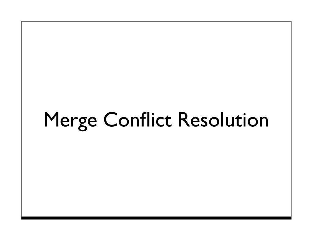 Merge Conflict Resolution