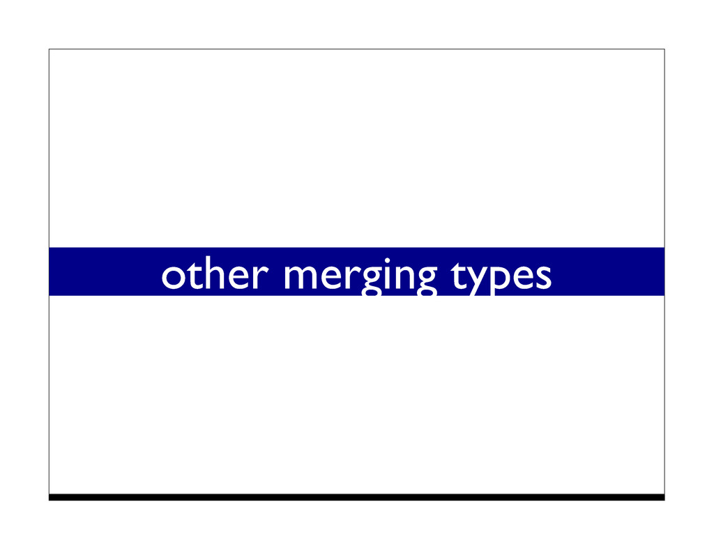 other merging types