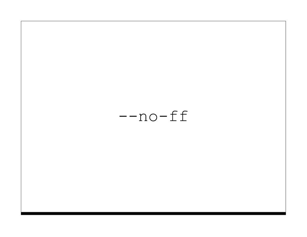 --no-ff