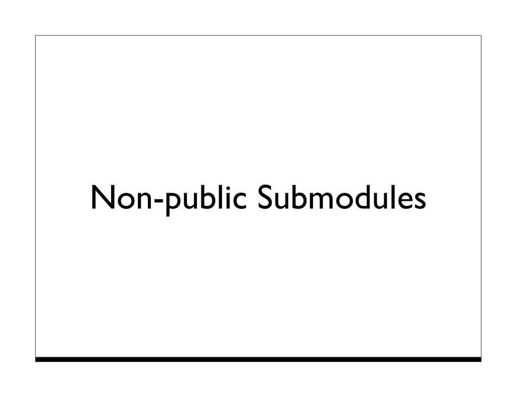 Non-public Submodules
