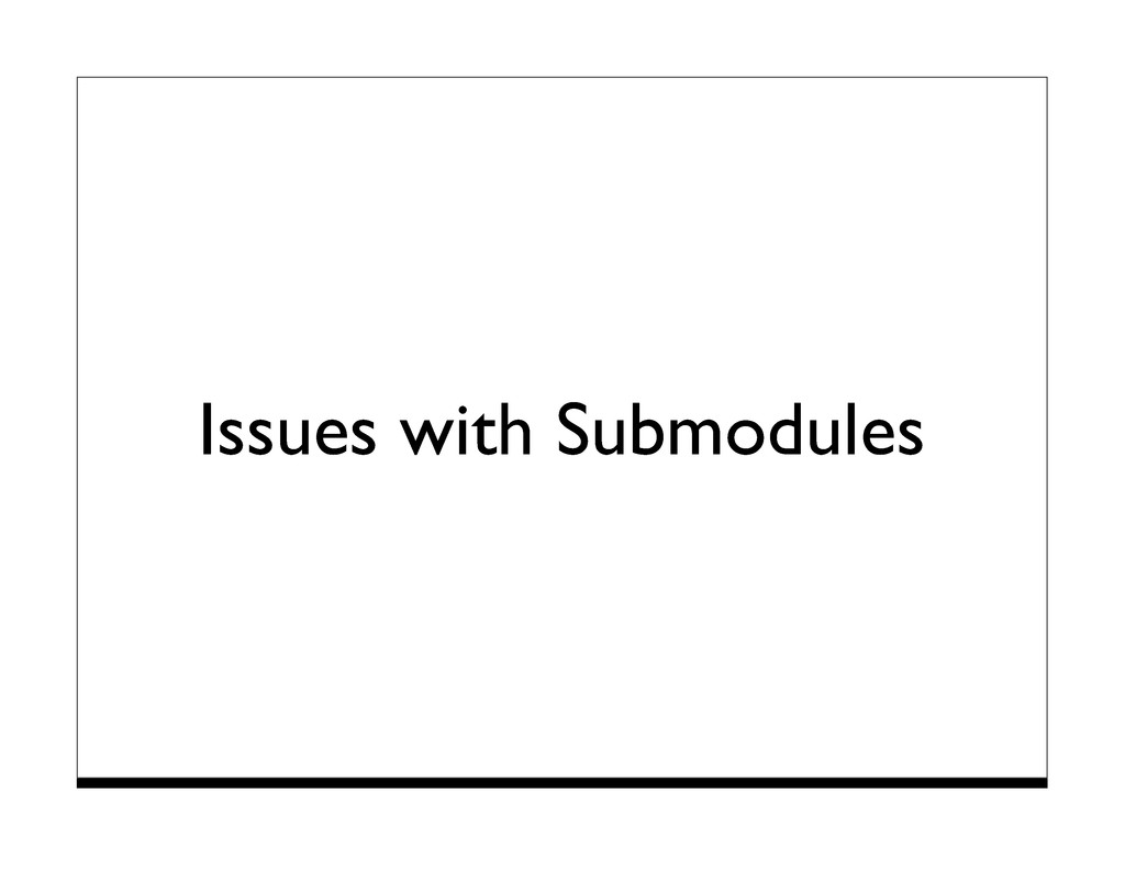 Issues with Submodules