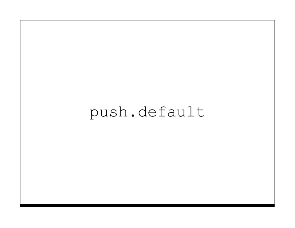 push.default