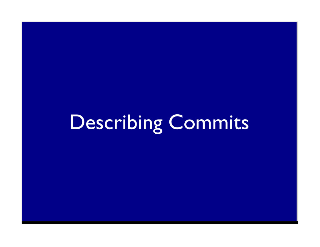 Describing Commits