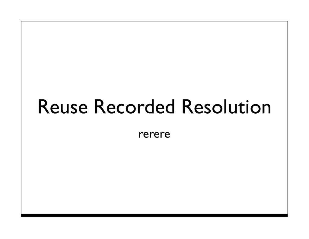 Reuse Recorded Resolution rerere