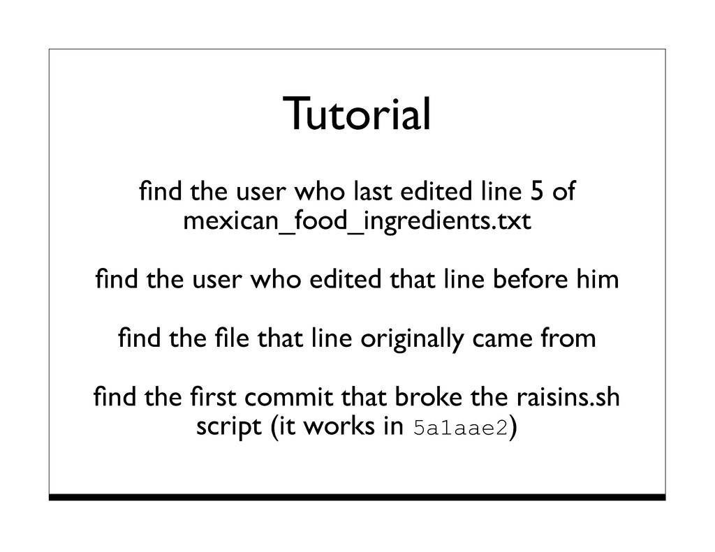 Tutorial find the user who last edited line 5 of...