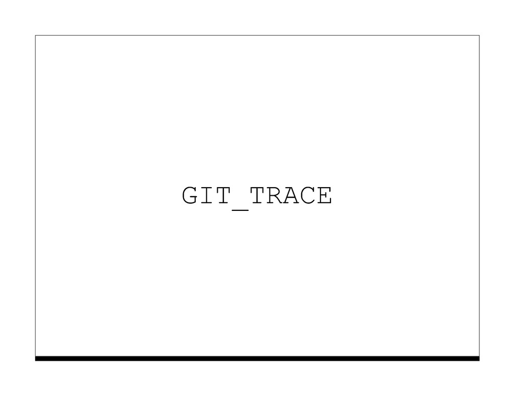 GIT_TRACE