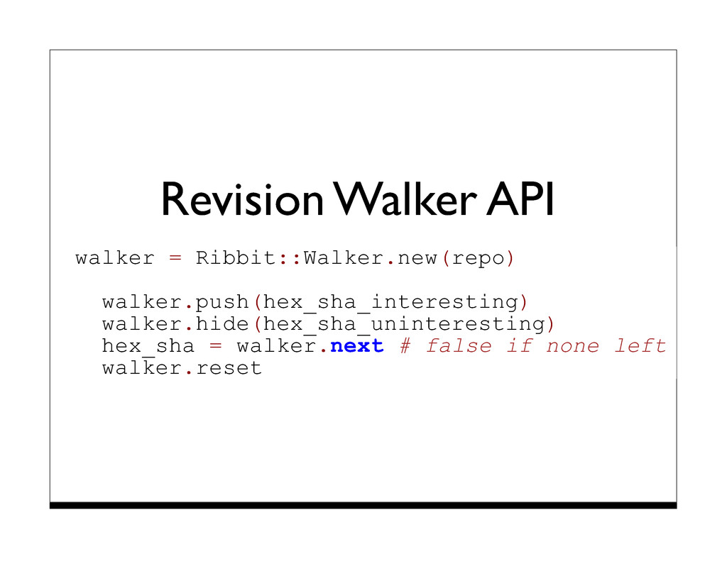 Revision Walker API walker = Ribbit::Walker.new...