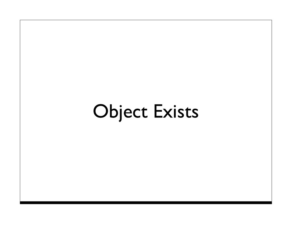 Object Exists