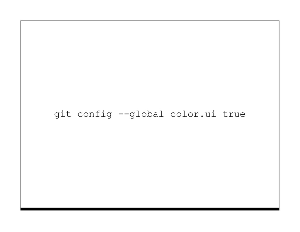git config --global color.ui true