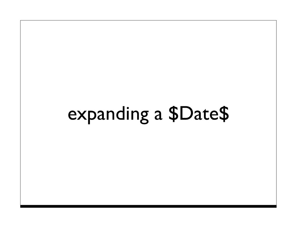 expanding a $Date$