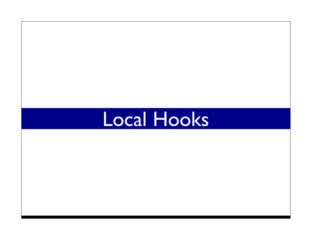 Local Hooks