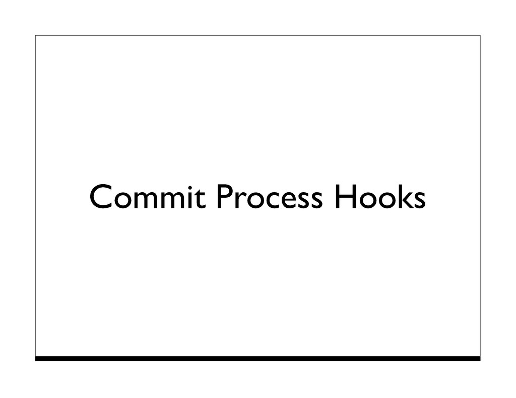 Commit Process Hooks