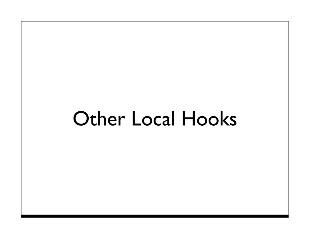 Other Local Hooks