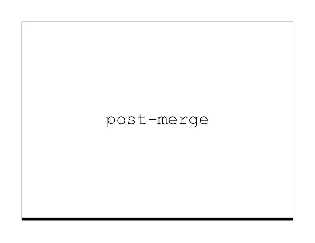 post-merge