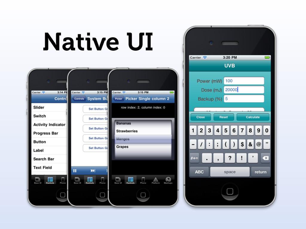 Native UI