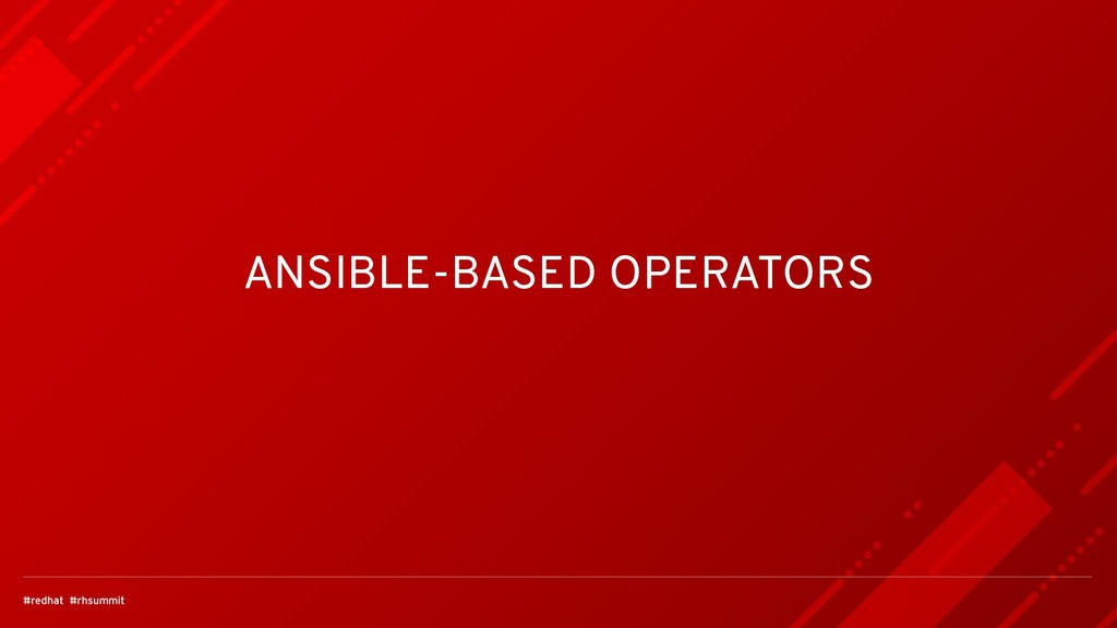 ANSIBLE-BASED OPERATORS