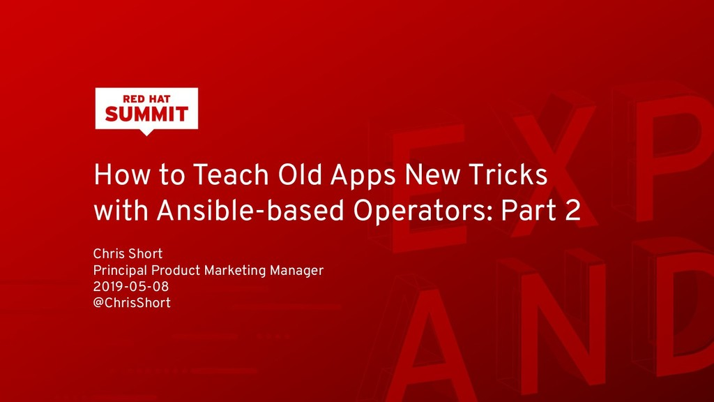 How to Teach Old Apps New Tricks with Ansible-b...