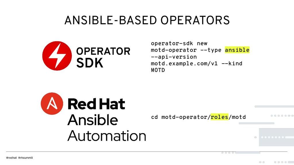 ANSIBLE-BASED OPERATORS operator-sdk new motd-o...