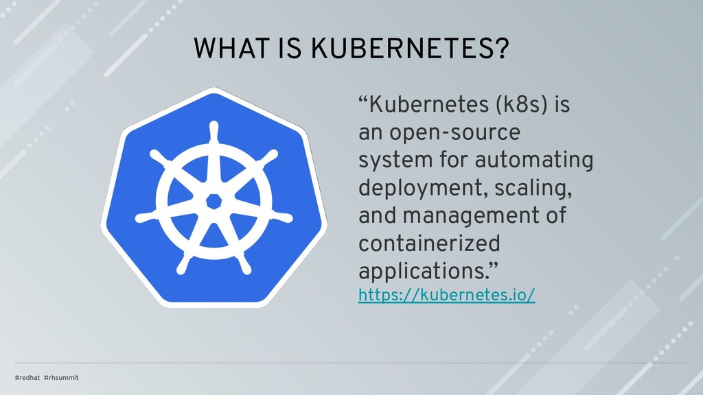 """WHAT IS KUBERNETES? """"Kubernetes (k8s) is an ope..."""