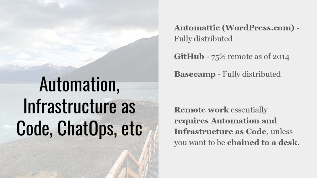 Automation, Infrastructure as Code, ChatOps, et...