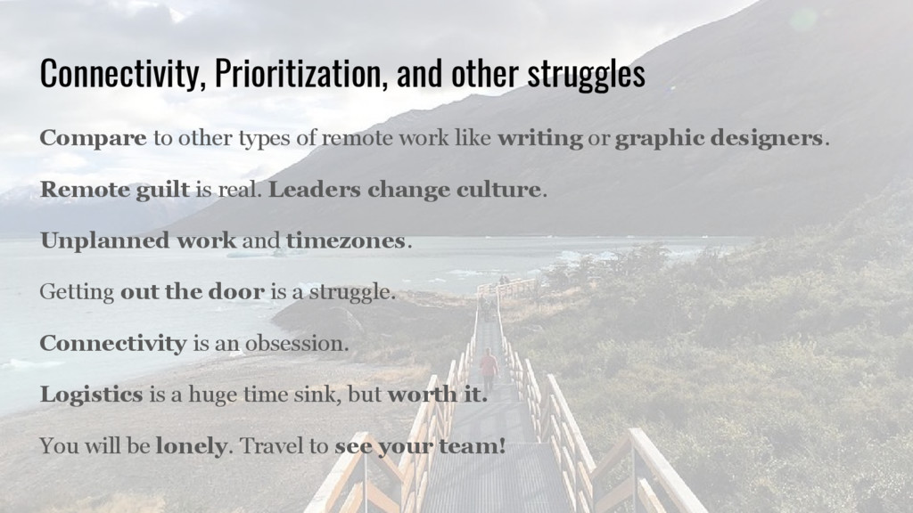 Connectivity, Prioritization, and other struggl...
