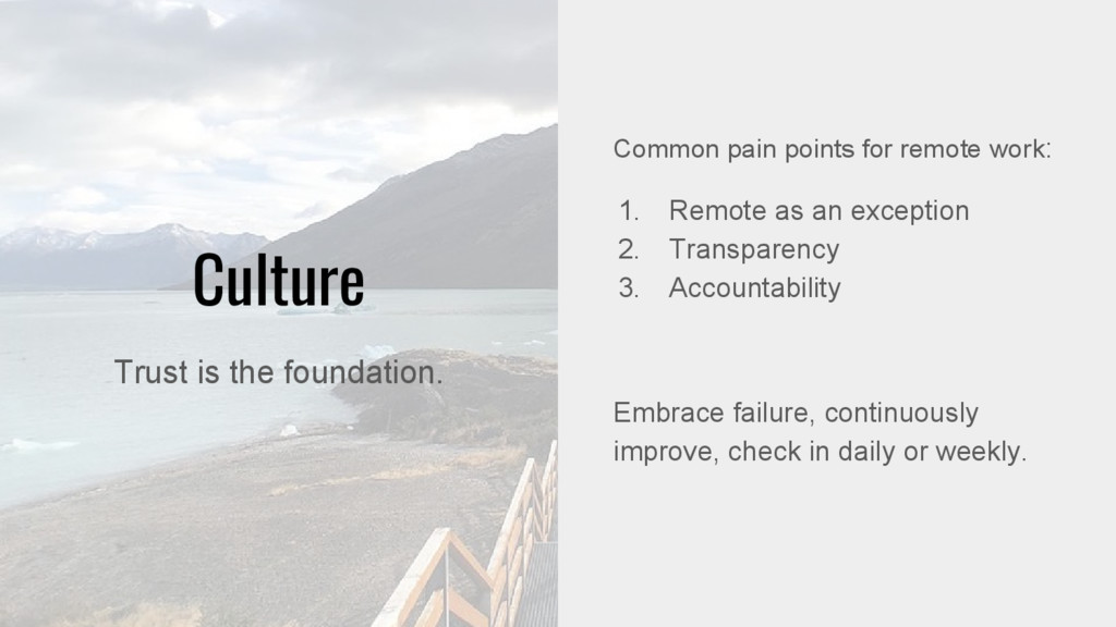 Culture Common pain points for remote work: 1. ...