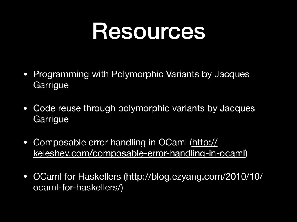 Resources • Programming with Polymorphic Varian...