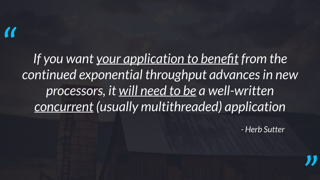 If you want your application to benefit from the...