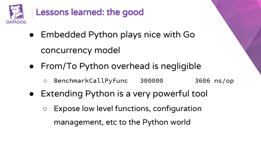 Lessons learned: the good ● Embedded Python pla...