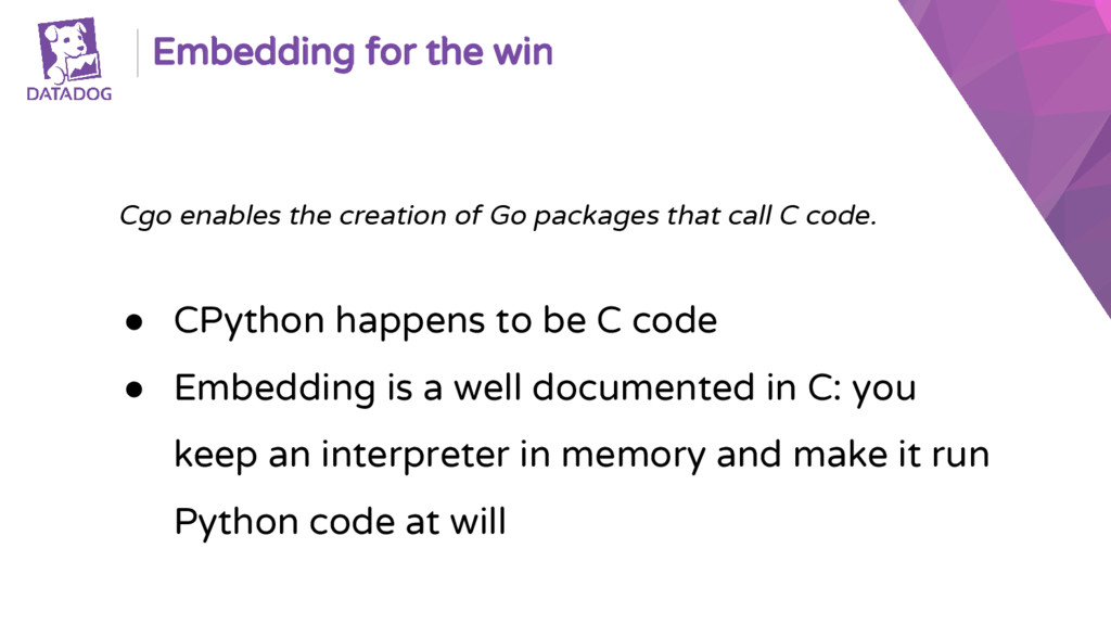 Embedding for the win Cgo enables the creation ...