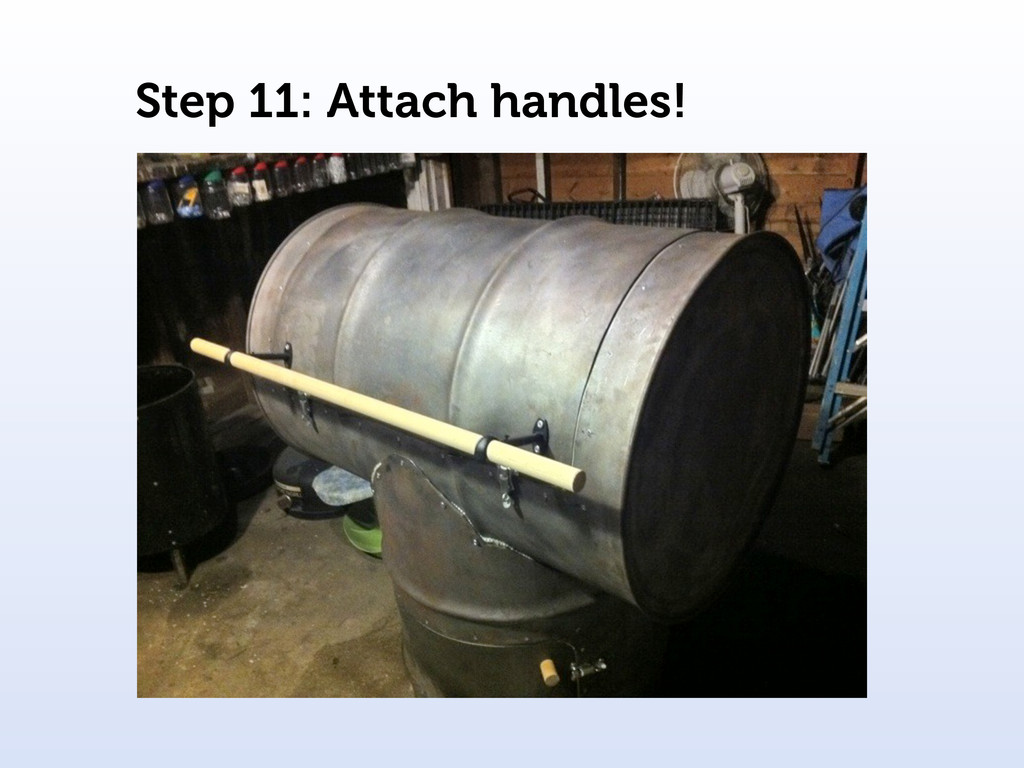 Step 11: Attach handles!