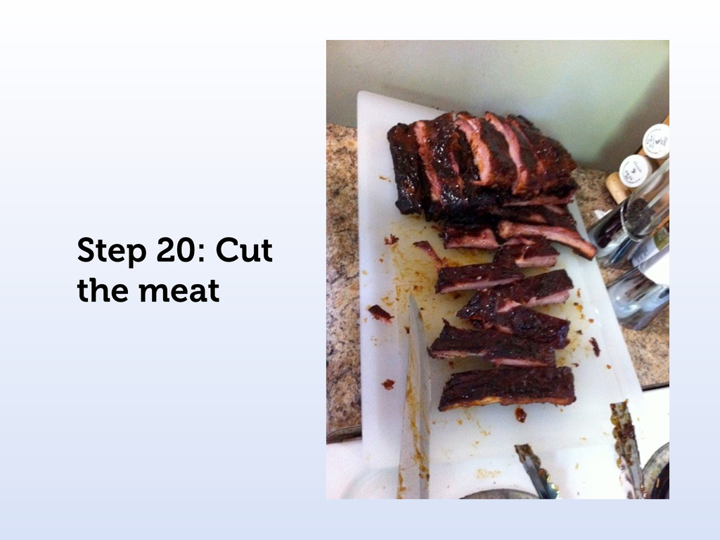 Step 20: Cut the meat