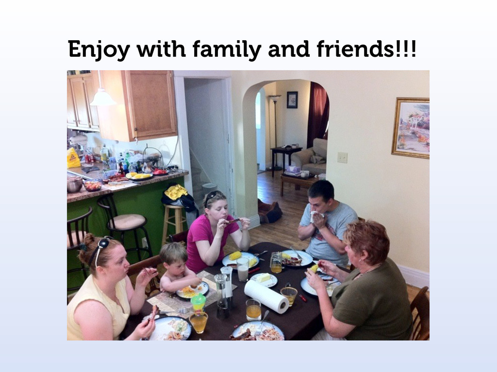 Enjoy with family and friends!!!