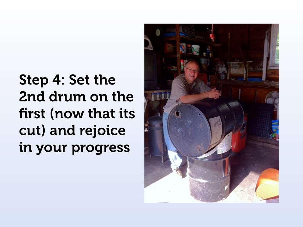 Step 4: Set the 2nd drum on the first (now that ...