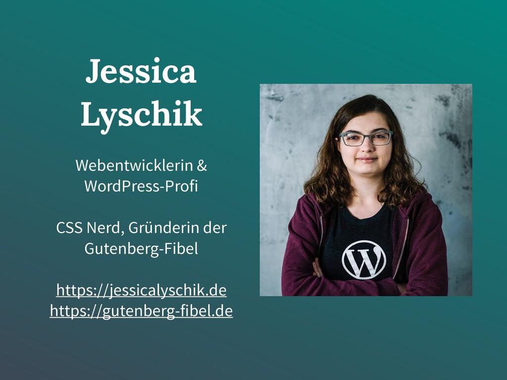 Jessica Lyschik Webentwicklerin & WordPress-Pro...