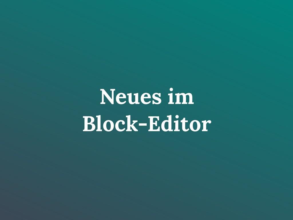 Neues im Block-Editor