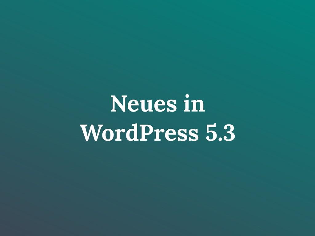 Neues in WordPress 5.3