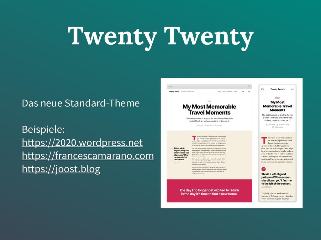 Twenty Twenty Das neue Standard-Theme Beispiele...