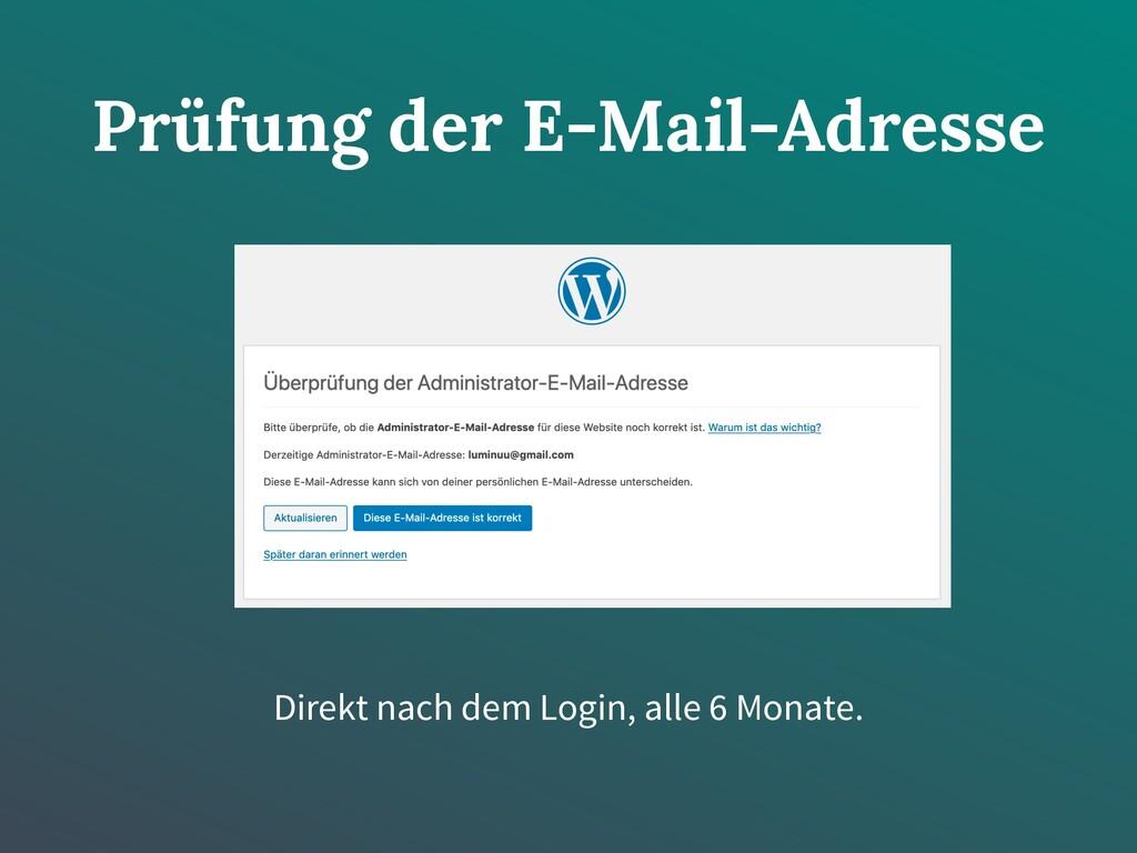 Prüfung der E-Mail-Adresse Direkt nach dem Logi...