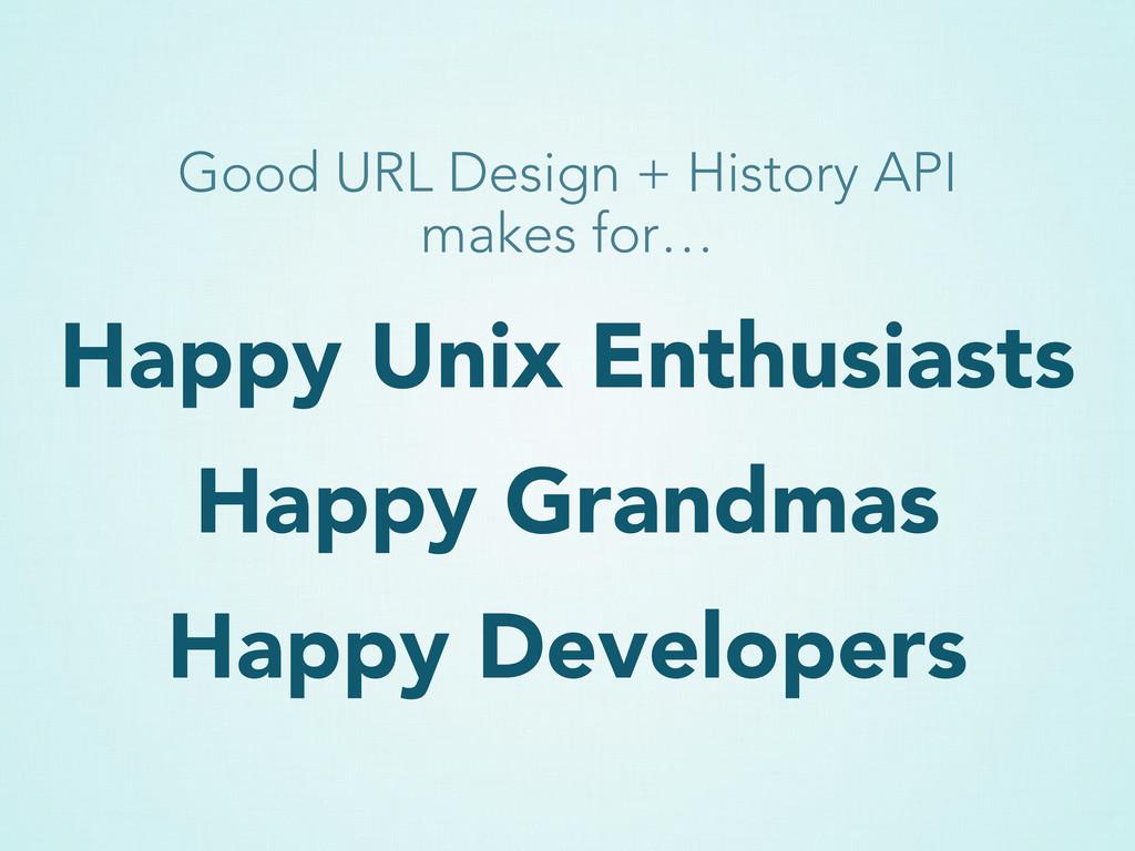 Happy Unix Enthusiasts Happy Grandmas Happy Dev...