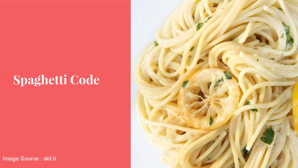 Spaghetti Code Image Source : del.h