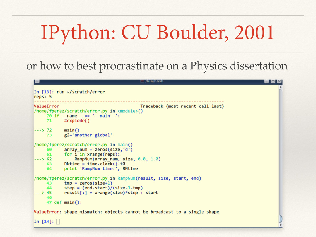 IPython: CU Boulder, 2001 or how to best procra...