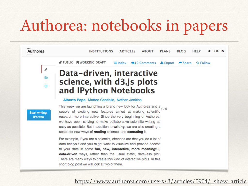 Authorea: notebooks in papers https://www.autho...