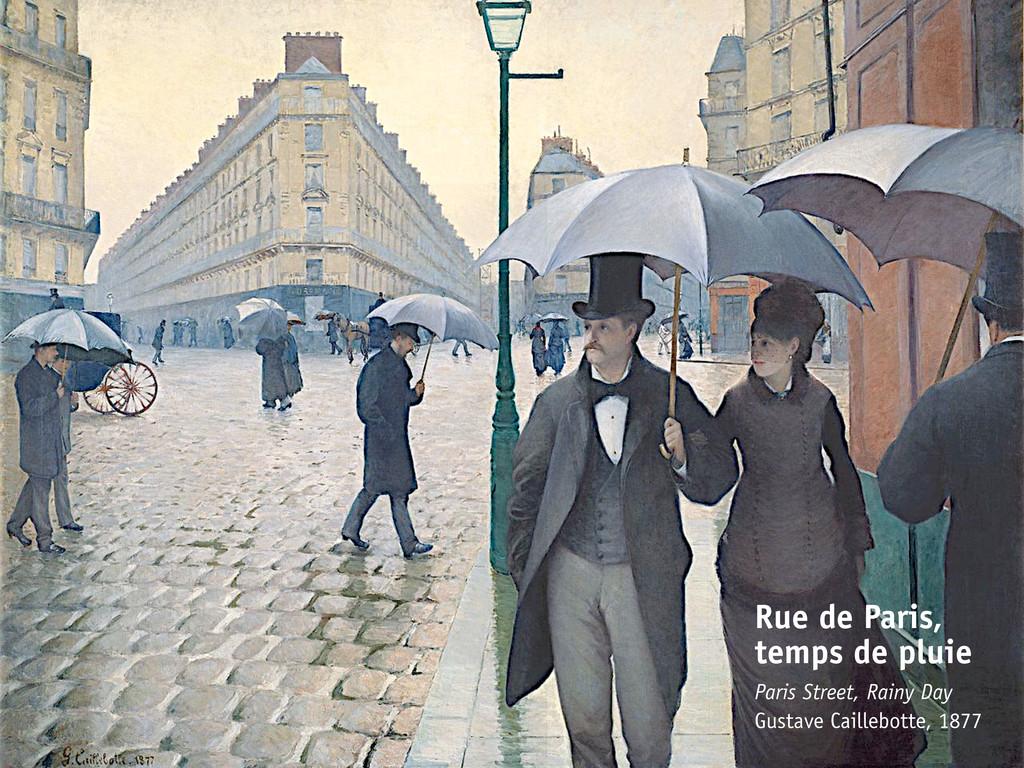 Rue de Paris, temps de pluie Paris Street, Rain...