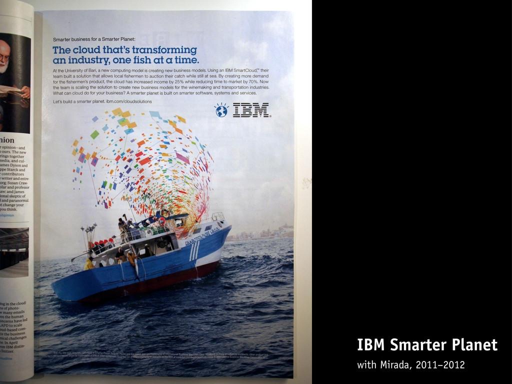 IBM Smarter Planet with Mirada, 2011–2012