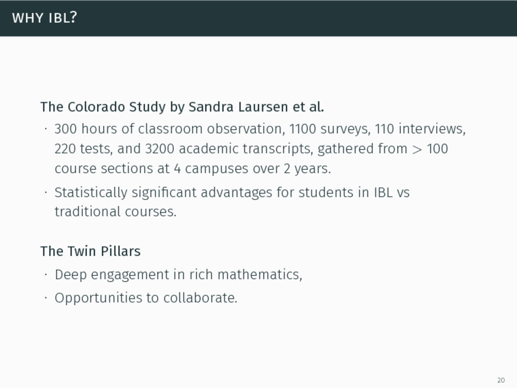 why ibl? The Colorado Study by Sandra Laursen e...